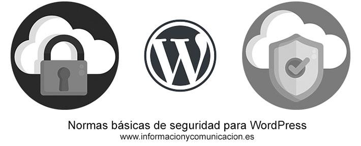 Normas básicas de seguridad para WordPress